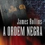 """Do autor do best-seller internacional O MAPA DOS OSSOS """"A Ordem Negra"""""""