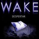 Trilogia Wake vai virar filme!